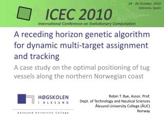 A receding horizon genetic algorithm for dynamic multi-target assignment and tracking
