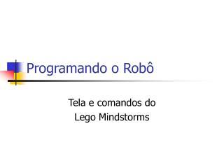 Programando o Robô