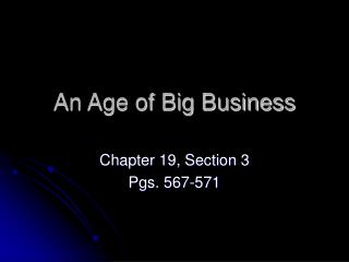 An Age of Big Business