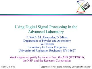 Using Digital Signal Processing in the Advanced Laboratory