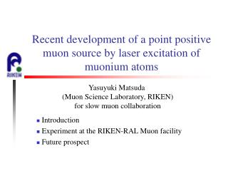 Recent development of a point positive muon source by laser excitation of muonium atoms