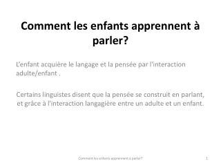 Comment les enfants apprennent à parler?