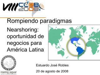 Nearshoring: oportunidad de negocios para América Latina