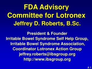 FDA Advisory Committee for Lotronex