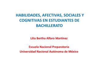 HABILIDADES, AFECTIVAS, SOCIALES Y COGNITIVAS EN ESTUDIANTES DE BACHILLERATO