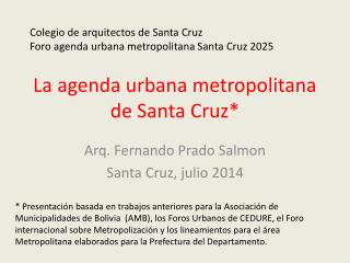 La agenda urbana metropolitana de Santa Cruz*