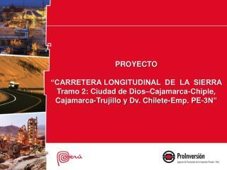 Ubicación:  Cajamarca y  La Libertad.
