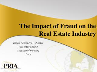 The Impact of Fraud on the Real Estate Industry