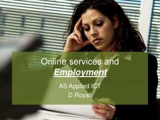 Online services and  Employment