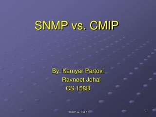 SNMP vs. CMIP