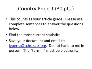 Country Project (30 pts.)