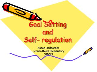 Goal Setting  and  Self- regulation