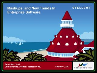Mashups, and New Trends In Enterprise Software