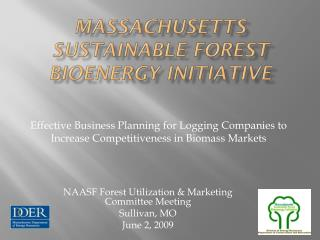 Massachusetts  Sustainable Forest Bioenergy Initiative