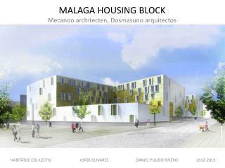 MALAGA HOUSING BLOCK Mecanoo architecten ,  Dosmasuno  arquitectos