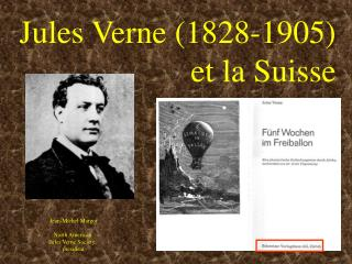 Jules Verne (1828-1905) et la Suisse