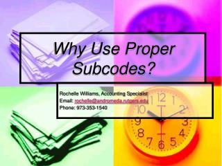 Why Use Proper Subcodes?