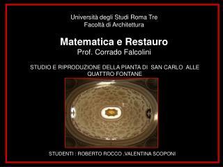 Università degli Studi Roma Tre Facoltà di Architettura Matematica e Restauro