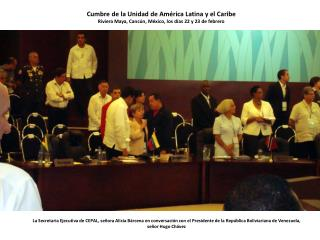 Cumbre de la Unidad de Am�rica Latina y el  Caribe