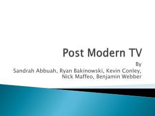 Post Modern TV