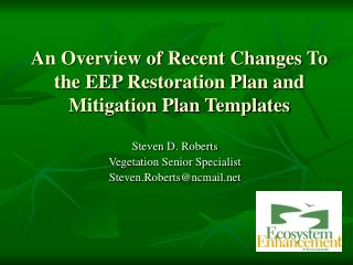 An Overview of Recent Changes To the EEP Restoration Plan and Mitigation Plan Templates