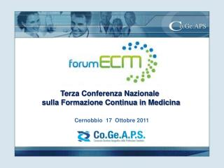 Terza Conferenza Nazionale  sulla Formazione Continua in Medicina