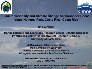 VII Convención Internacional sobre Medio Ambiente y Desarrollo