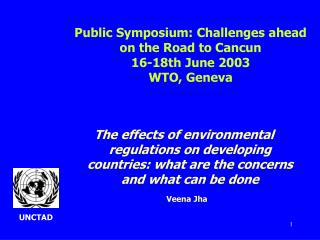 Public Symposium: Challenges ahead on the Road to Cancun 16-18th June 2003 WTO, Geneva