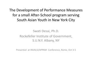 Swati Desai, Ph.D. Rockefeller Institute of Government, S.U.N.Y. Albany, NY