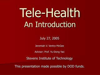 Tele-Health An Introduction