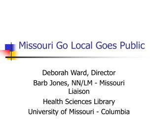Missouri Go Local Goes Public