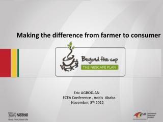 Making the difference from farmer to consumer