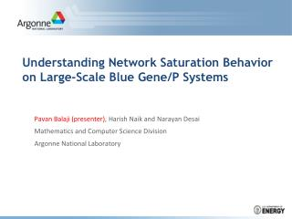 Understanding Network Saturation Behavior on Large-Scale Blue Gene/P Systems