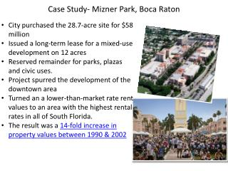 Case Study-  Mizner  Park, Boca Raton