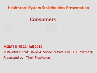 Healthcare System Stakeholders Presentation