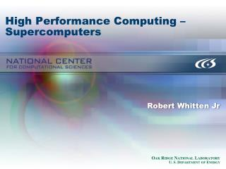 High Performance Computing – Supercomputers