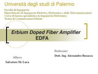 Erbium Doped Fiber Amplifier  EDFA