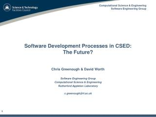 Software Development Processes in CSED:  The Future?