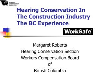 Hearing Conservation In The Construction Industry The BC Experience