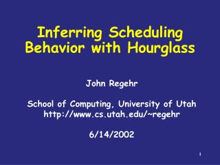 Inferring Scheduling Behavior with Hourglass