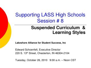 Supporting LASS High Schools  Session # 8