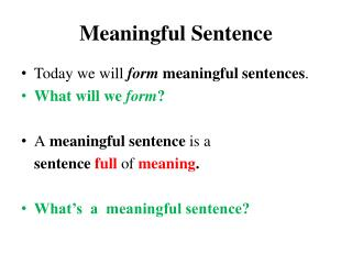 Meaningful Sentence