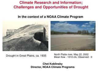 Climate Research and Information; Challenges and Opportunities of Drought