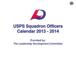 USPS Squadron Officers Calendar 2013 - 2014