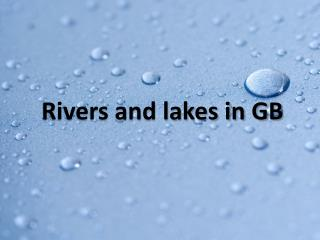 Rivers and lakes  in GB