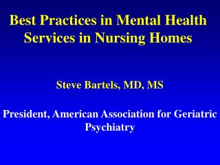 Best Practices in Mental Health Services in Nursing Homes