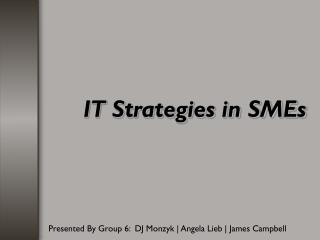 IT Strategies in SMEs
