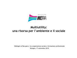 Multiutility: una risorsa per l'ambiente e il sociale