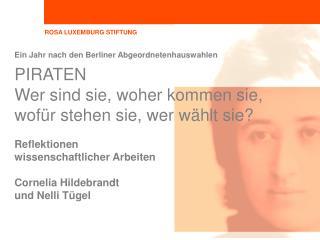 Ein Jahr nach den Berliner Abgeordnetenhauswahlen  PIRATEN