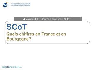 SCoT Quels chiffres en France et en Bourgogne?